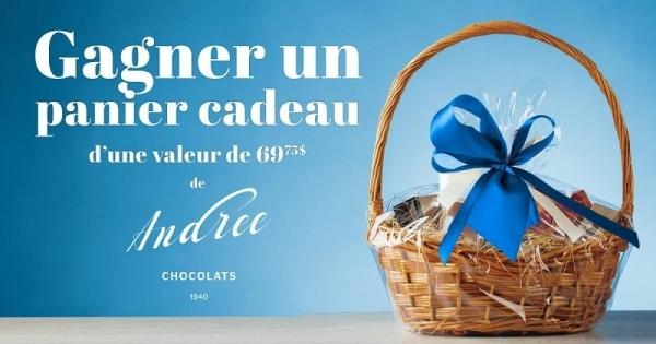 Concours Gagnez un panier-cadeau de Chocolat offerts par Chocolats Andrée!
