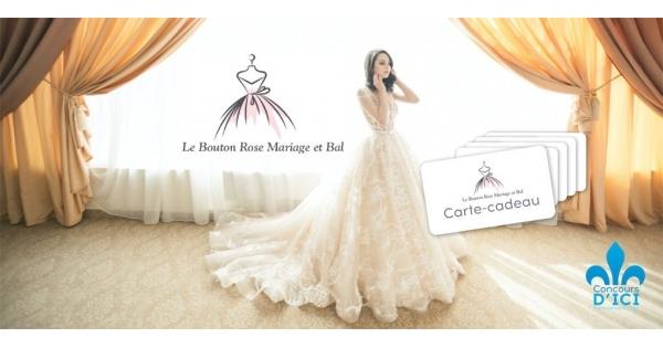 Concours Gagnez l'une des 5 cartes-cadeaux pour découvrir Le Bouton Rose Mariage et Bal!
