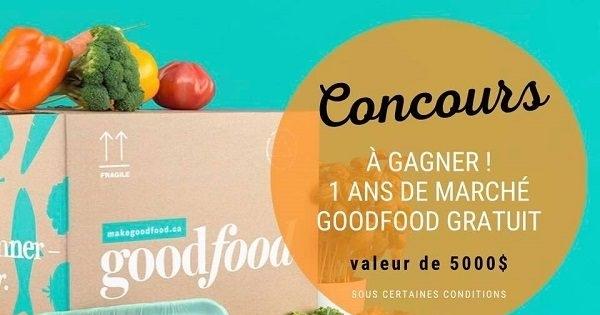 Concours Gagnez 1 an GRATUIT de Marché GoodFood!