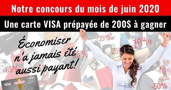 Concours Gagnez une carte VISA Prépayée de 200$!