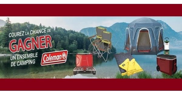 Concours Gagnez un ensemble de camping Coleman d'une valeur de 1000$!