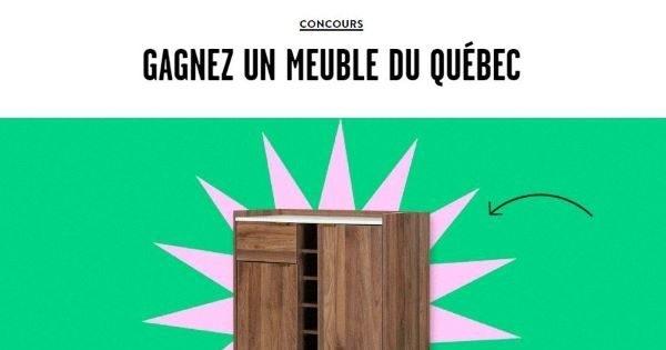 Concours GAGNEZ UN MEUBLE DU QUÉBEC!