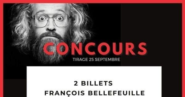 Concours Gagnez 2 billets pour le spectacle de François Bellefeuille le 10 octobre à Brossard!