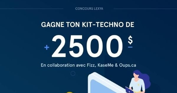 Concours Gagne ton KIT TECHNO DE LA RENTRÉE d'une valeur de PLUS DE 2500$!