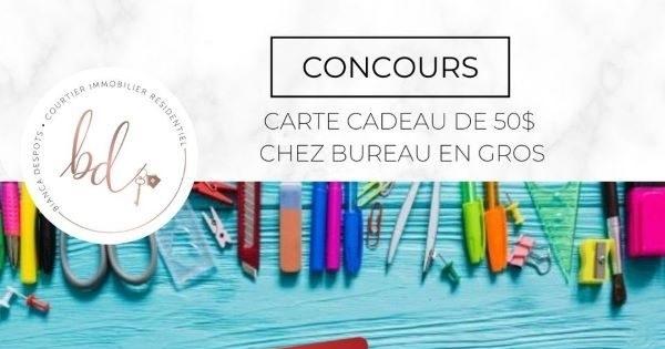 Concours Gagnez une carte-cadeau de 50$ chez Bureau en gros!