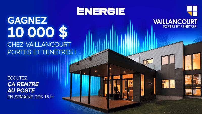 Concours Gagnez 10 000 $ chez Vaillancourt Portes et Fenêtres!