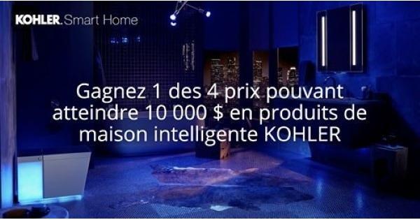 Concours Gagnez l'un des quatre prix d'une valeur allante jusqu'à 10 000 $ en produits intelligents pour la maison de KOHLER!
