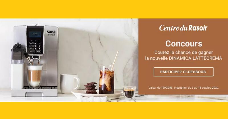 Concours Gagnez une machine espresso automatique LATTECREMA par De'Longhi d'une valeur de 1599.99$!