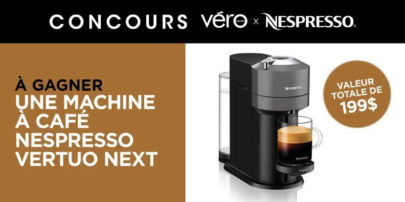 Concours GAGNEZ UNE MACHINE À CAFÉ NESPRESSO VERTUO NEXT!