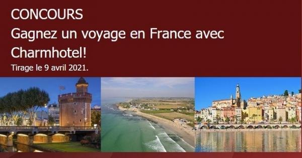 Concours Gagnez un voyage en France avec Charmhotel!