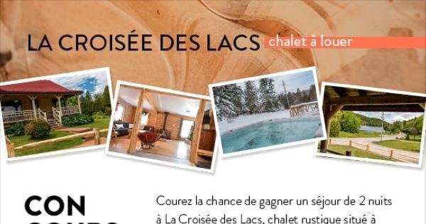Concours Gagnez un séjour de 2 nuits à La Croisée des Lacs, chalet rustique situé à Saint-Adolphe-d'Howard!