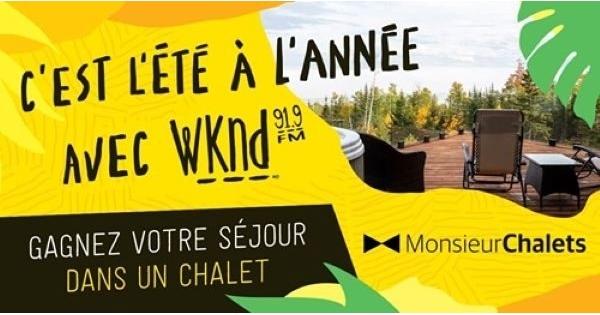 Concours C'est l'été à l'année avec WKND 91,9 et Monsieur Chalets!