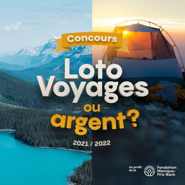 Concours Gagnez un billet pour la Loto Voyages OU argent d'une valeur de 100$!