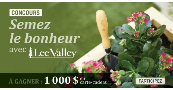 Concours Gagnez une carte-cadeau d'un montant 1000 $ échangeable contre des produits de jardinage Lee Valley!