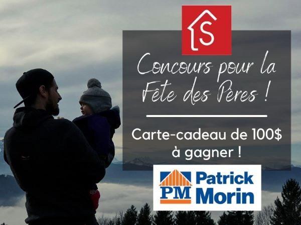 Concours Gagnez une carte-cadeau de 100$ de Patrick-Morin!