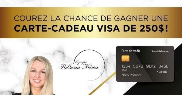 Concours Gagnez une Carte-cadeau VISA de 250$!