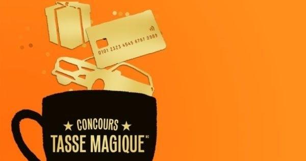 Concours Tasse magique:100 000$ en prix à gagner!
