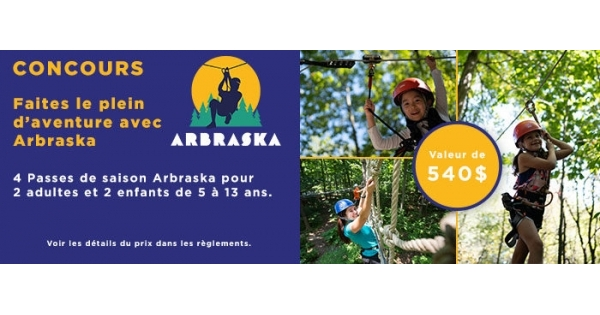 Concours Faites le plein d'aventure avec Arbraska!