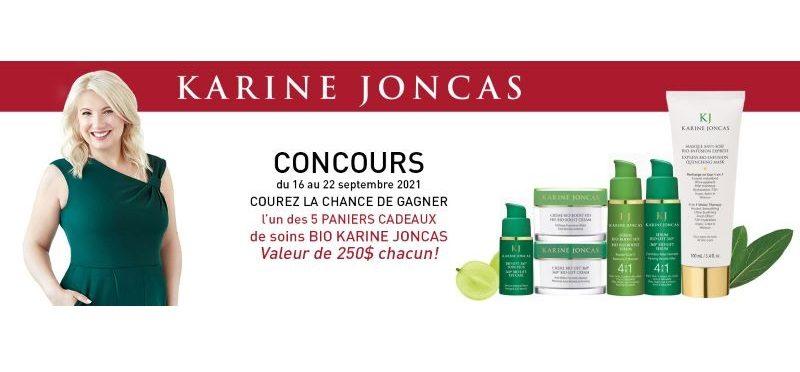 Concours Gagnez l'un des 5 paniers-cadeaux BIO Karine Joncas d'une valeur de 250$ chacun!