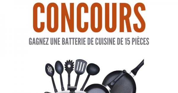 Concours Gagnez une Batterie de Cuisine de 15 Pièces