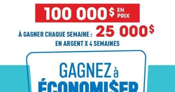 Concours Gagnez l'un des 4 Prix de 25 000 $ en Argent!