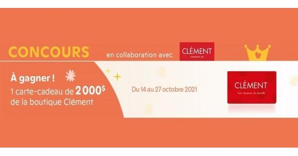 Concours Gagnez une Carte-cadeau Clément d'une Valeur de 2000$!