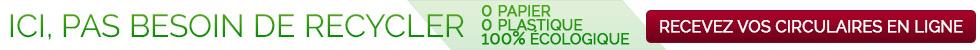 Circulaires en ligne - 100% Écologique