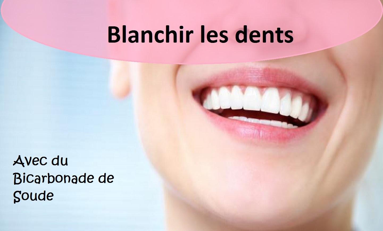 Blanchir les Dents avec le Bicarbonate de Soude