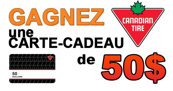 Concours Gagnez une Carte Cadeau Canadian Tire 50$