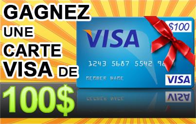 Gagnez une Carte-cadeau VISA de 100$