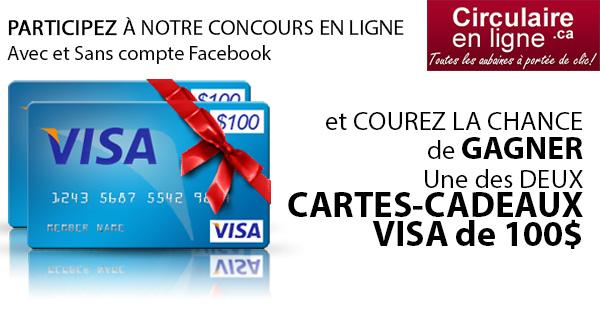 Gagnez une des 2 cartes cadeaux VISA de 100 dollars