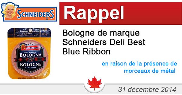 Rappel de Bologne de marque Schneiders Deli Best Blue Ribbon en raison de la présence de morceaux de métal