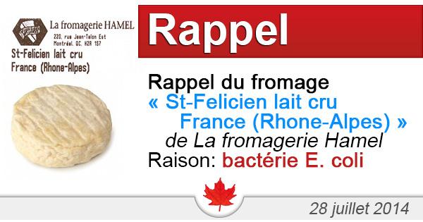 Rappel du fromage « St-Felicien lait cru » de La fromagerie Hamel en raison de la bactérie E. coli