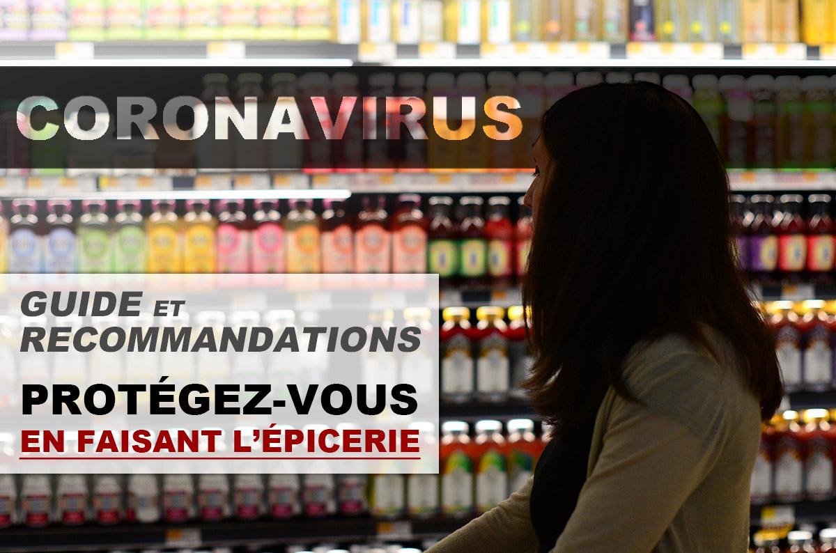 Comment vous protéger contre le coronavirus en faisant l'épicerie