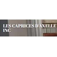 Les Caprices d'Axelle Inc. Ville de Québec