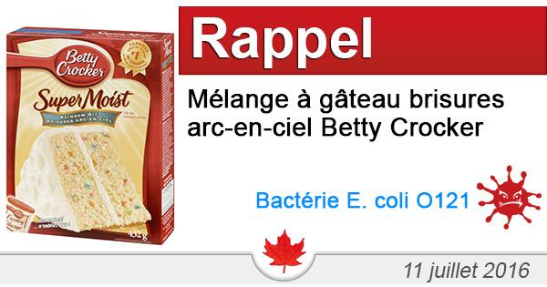 Rappel de Mélange à gâteau brisures arc-en-ciel de marque Betty Crocker Super Moist en raison de la bactérie E. coli O121