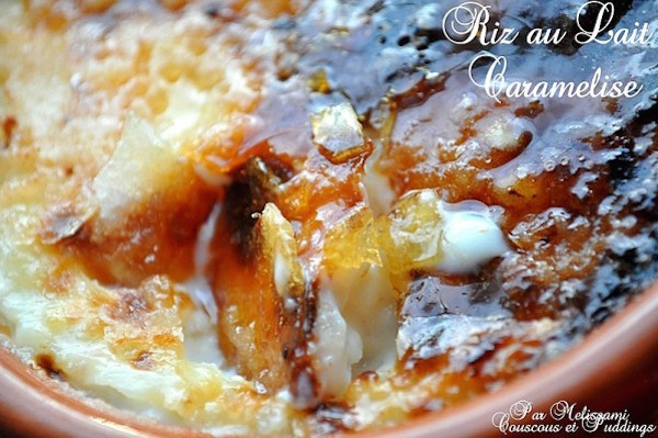 Riz au Lait Caramélisé ou Pudding au Riz façon Crème Brûlée