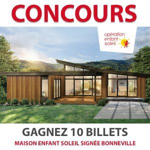 Concours Gagnez 10 Billets Maison Enfant Soleil signée Bonneville