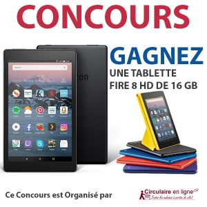 Concours Gagnez une Tablette Fire 8 HD de 16 GB