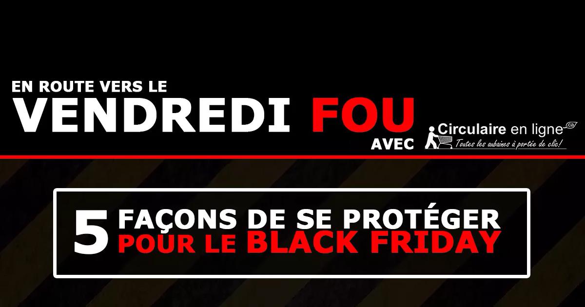 Photo Vendredi Fou : 5 façons de se protéger pour le « Black Friday »