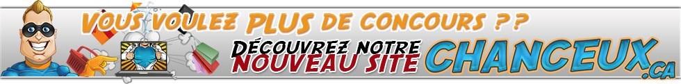Visitez notre NOUVEAU Site pour PLUS de Concours partout au Québec!
