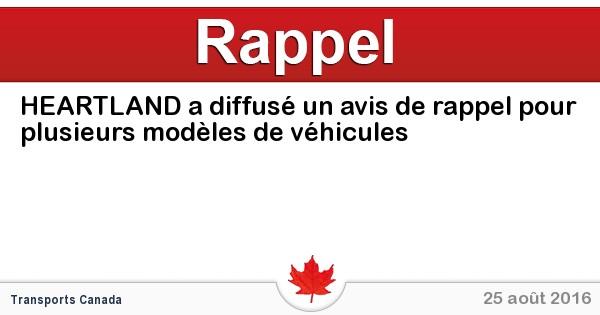 2016-08-25-heartland-a-diffuse-un-avis-de-rappel-pour-plusieurs-modeles-de-vehicules.jpg