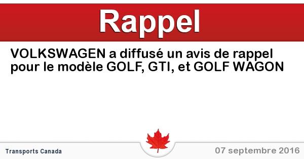 2016-09-07-volkswagen-a-diffuse-un-avis-de-rappel-pour-le-modele-golf-gti-et-golf-wagon.jpg