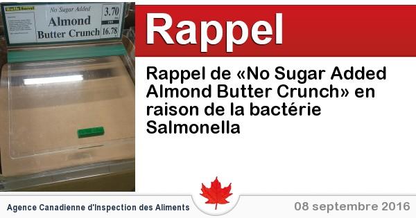 2016-09-08-rappel-de-no-sugar-added-almond-butter-crunch-en-raison-de-la-bacterie-salmonella.jpg