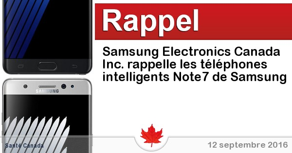 2016-09-12-samsung-electronics-canada-inc-rappelle-les-telephones-intelligents-note7-de-samsung.jpg