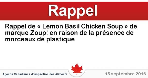 2016-09-15-rappel-de-lemon-basil-chicken-soup-de-marque-zoup-en-raison-de-la-presence-de-morceaux-de-plastique.jpg