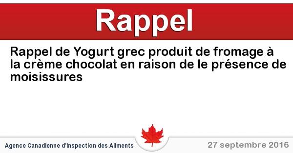 2016-09-27-rappel-de-yogurt-grec-produit-de-fromage-a-la-creme-chocolat-en-raison-de-le-presence-de-moisissures.jpg