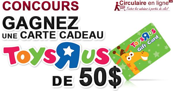 Concours Gagnez une Carte-Cadeau Toysrus de 50$