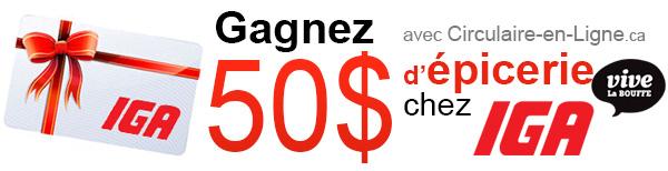 Gagnez une carte cadeau IGA de 50 dollars