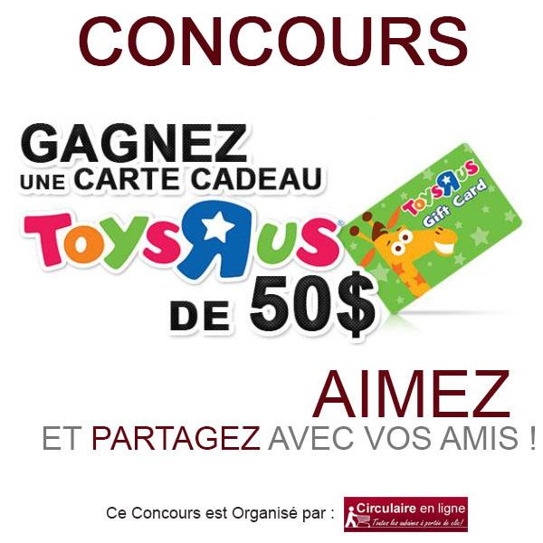 Concours Carte-Cadeau Toys « R » Us  de 50$